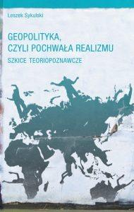 Geopolityka_czyli_pochwała_realizmu