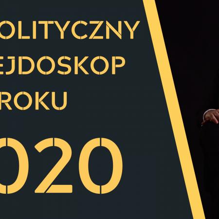 Geopolityczny kalejdoskop roku 2020