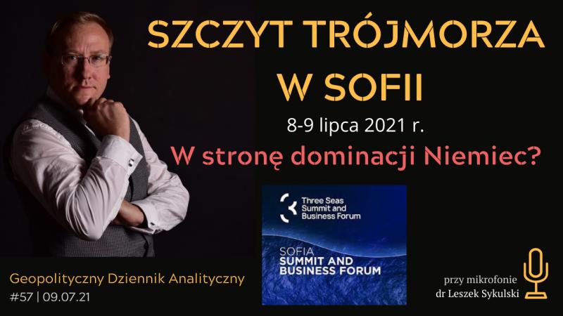 Szczyt Trójmorza w Sofii, 8-9 VII 2021. W stronę dominacji Niemiec?