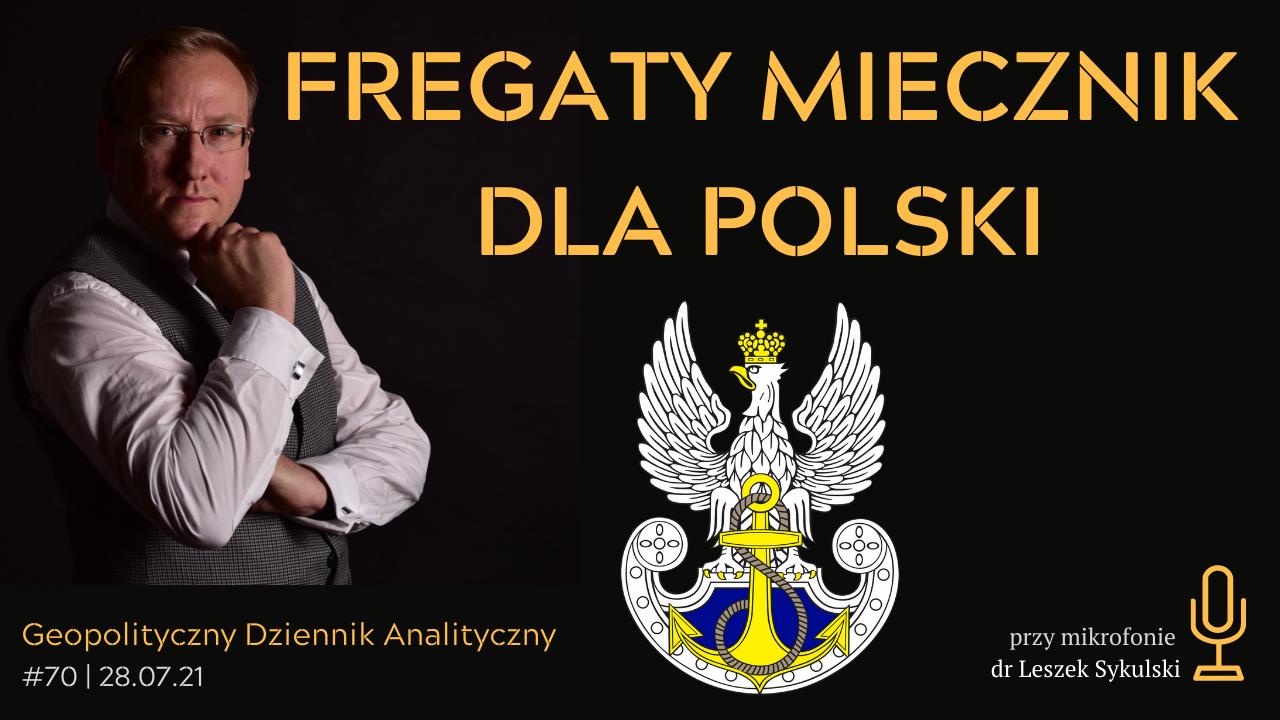 Fregaty Miecznik dla Polski