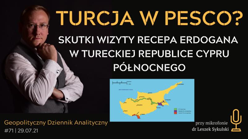 Turcja w PESCO? Skutki wizyty Recepa Erdogana w Tureckiej Republice Cypru Północnego