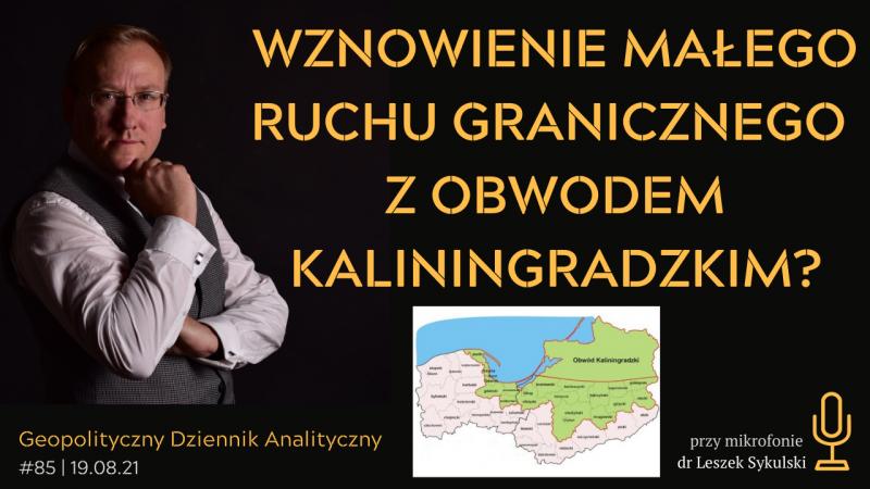 Wznowienie małego ruchu granicznego z Obwodem Kaliningradzkim?