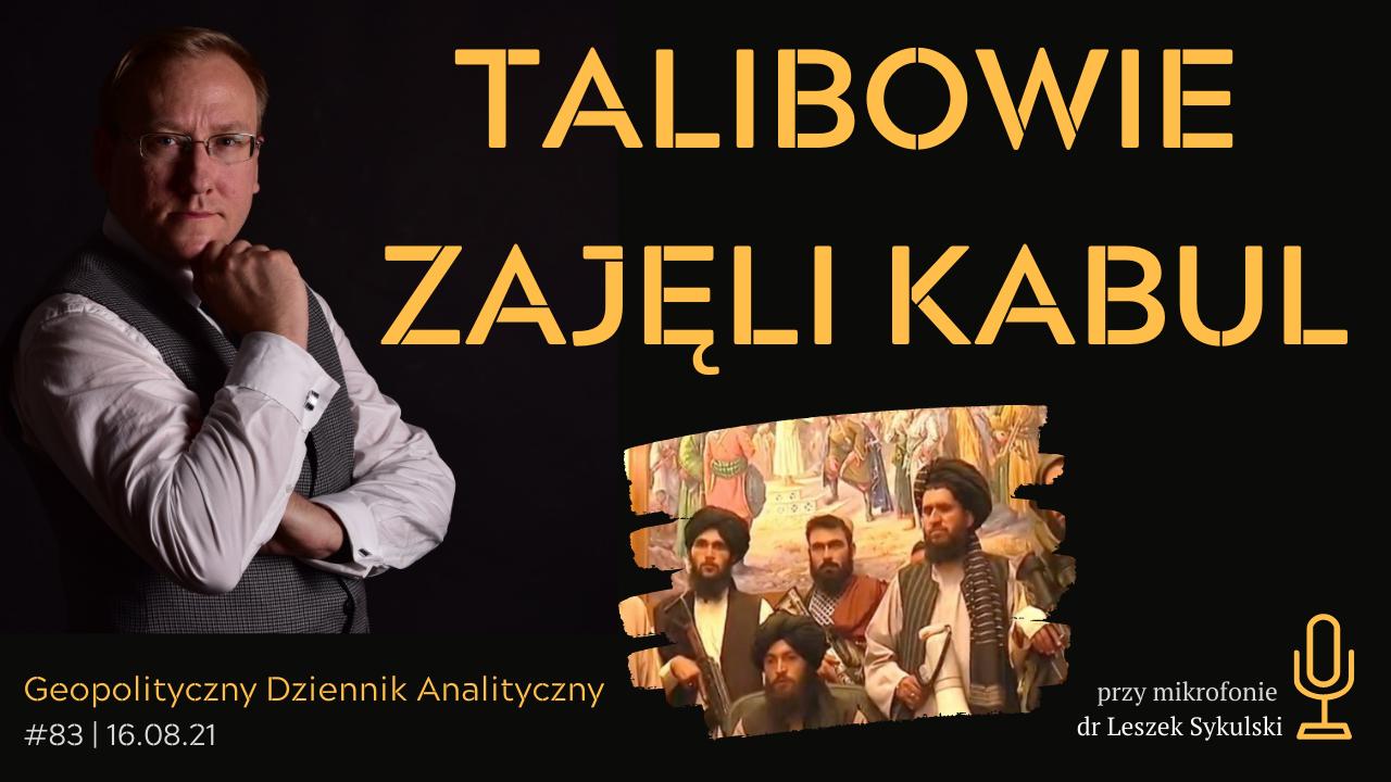 Talibowie zajęli Kabul