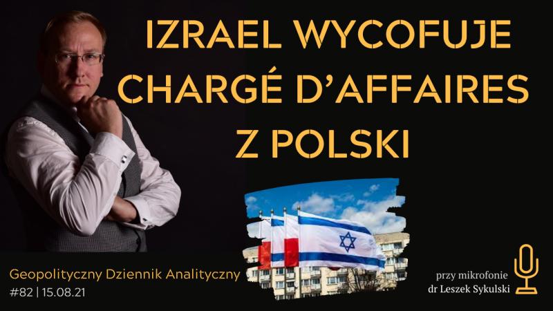 Izrael wycofuje chargé d'affaires z Polski