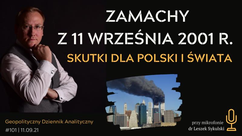 Zamachy z 11 września 2001 r. Skutki dla Polski i świata