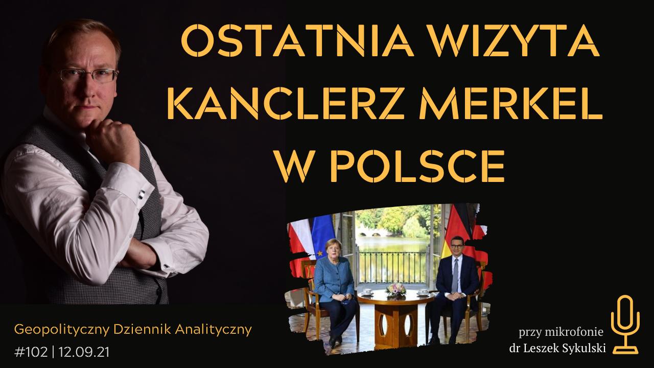 Ostatnia wizyta kanclerz Merkel w Polsce