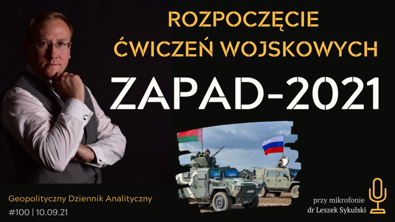 Rozpoczęcie ćwiczeń wojskowych ZAPAD-2021