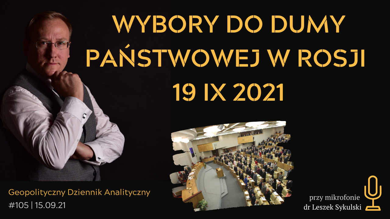 Wybory do Dumy Państwowej w Rosji – 19 IX 2021