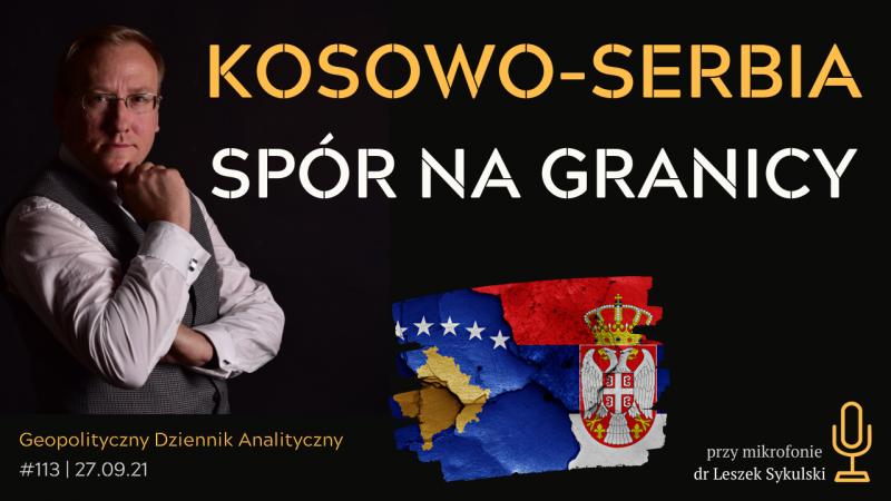 Kosowo-Serbia – spór na granicy
