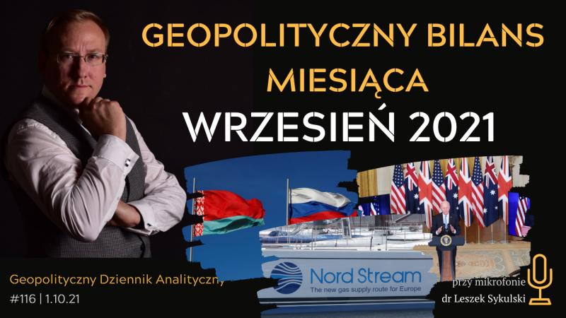 Geopolityczny Bilans Miesiąca – wrzesień 2021 r.
